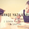 Türkçe 2. Dönem 1. Yazılı Sınavları (2019 – Tüm Sınıflar)