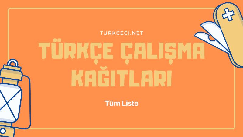 Turkce Calisma Kagitlari Turkceci Net Turkce Testleri