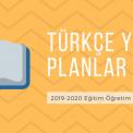 2019-2020 Türkçe Dersi Yıllık Planları