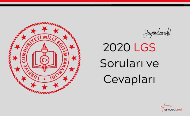 2020 LGS Soruları ve Cevapları